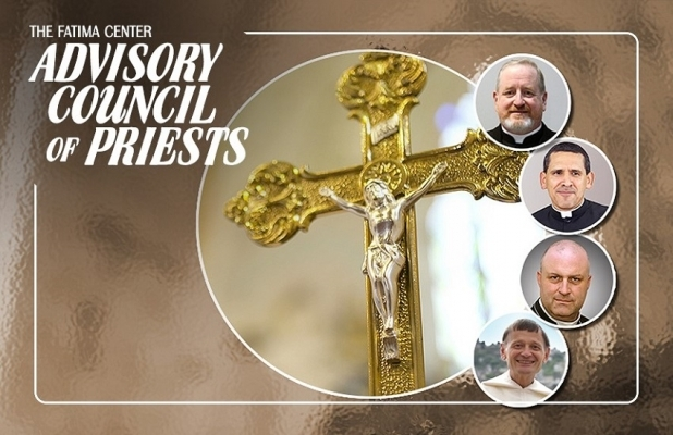 Fatima Center Advisory Council of Priests