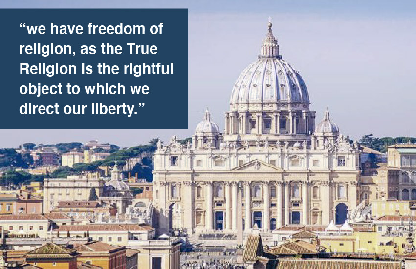"""St. Peter's Basilica with quote: """"we have freedom of religion, as the True Religion is the rightful object to which we direct our liberty."""""""