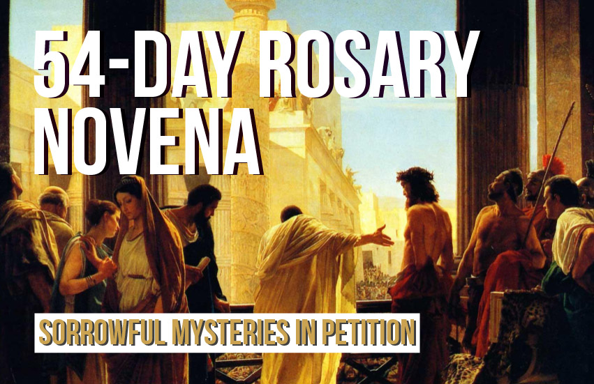 54-Day Rosary Novena: Sorrowful Mysteries in Petition