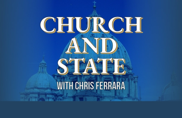Church and State with Chris Ferrara
