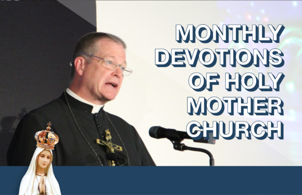 Monthly Devotions of Holy Mother Church by Fr. Shannon Collins