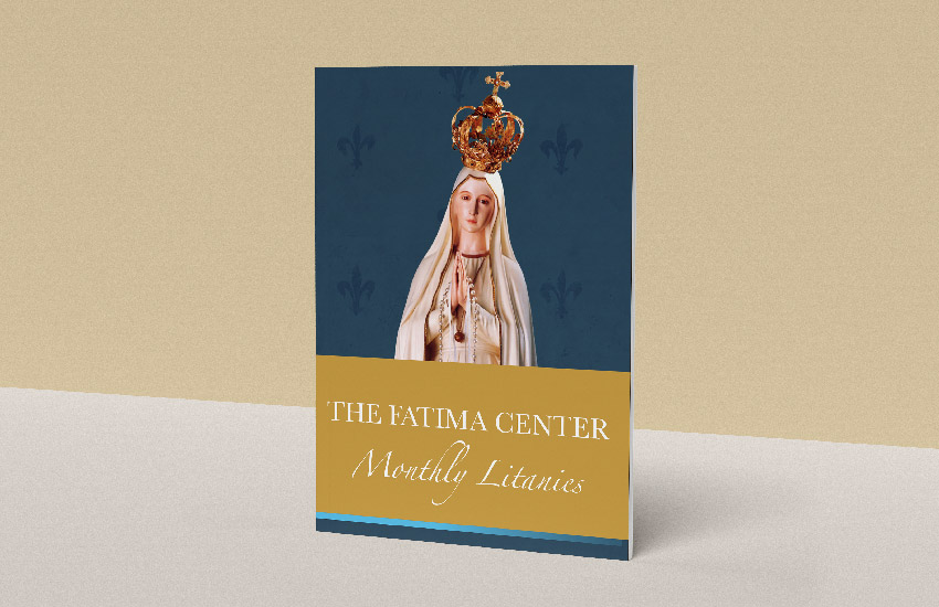 Monthly Litanies Booklet by The Fatima Center